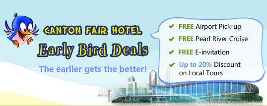 Canton Fair 2016 Early Bird Hotel Deals